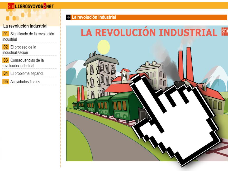La Revolución Industrial – Libros Vivos SM