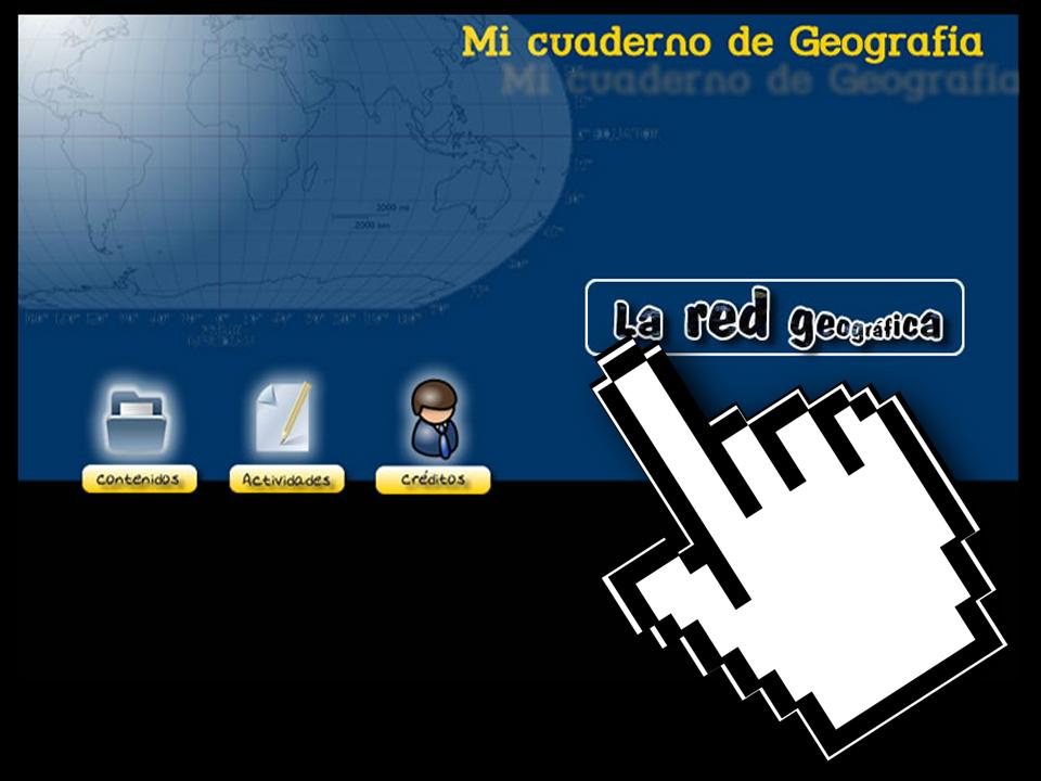 Mi Cuaderno de Geografía – La Red Geográfica – Junta de Extremadura