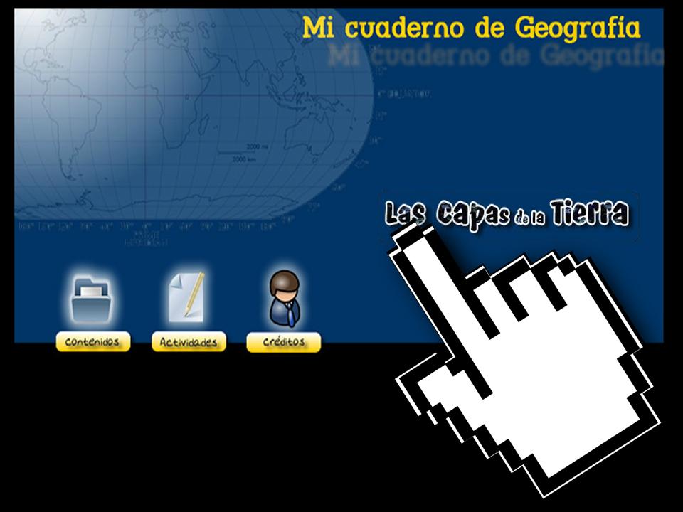 Mi Cuaderno de Geografía – Las Capas de la Tierra – Junta de Extremadura