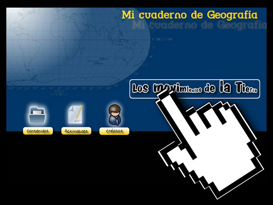 Mi Cuaderno de Geografía – Los Movimientos de la Tierra – Junta de Extremadura