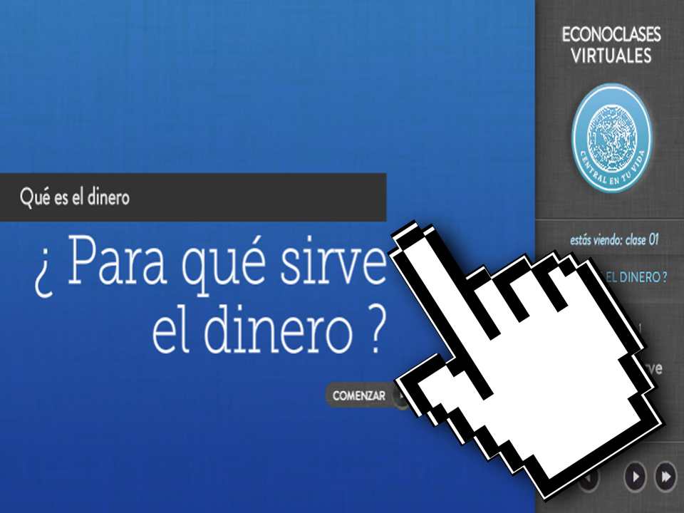 Economía – Econoclases – Capítulo 1 – ¿Para qué Sirve el Dinero? – EducarChile