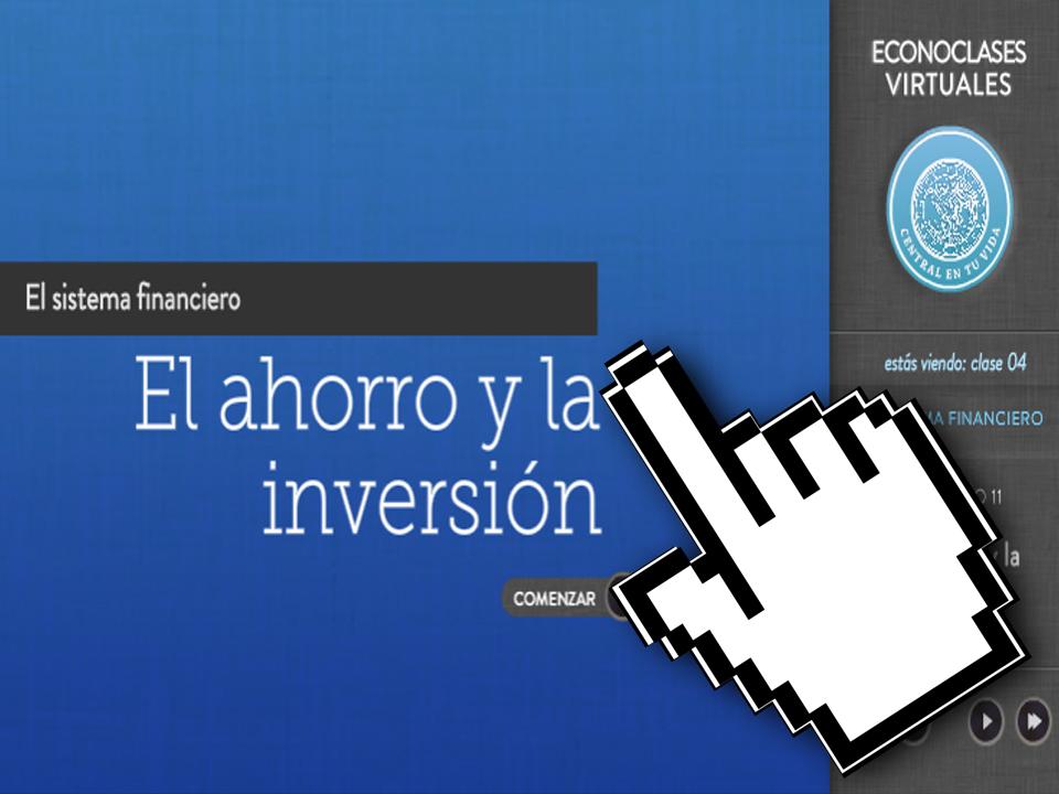 Economía – Econoclases – Capítulo 11 – El Ahorro y la Inversión – EducarChile