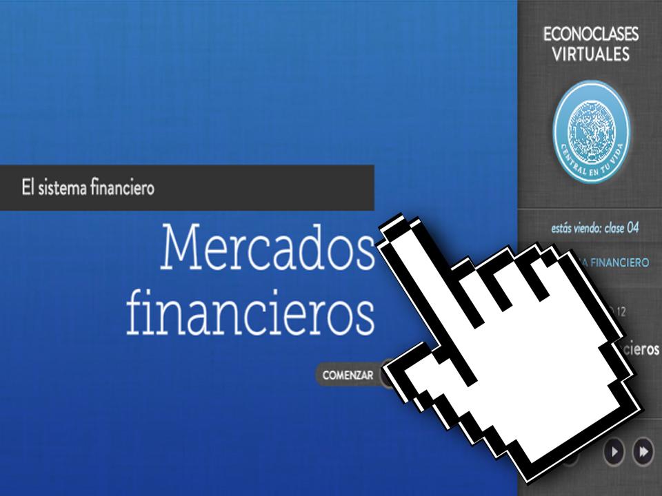 Economía – Econoclases – Capítulo 12 – Mercados Financieros – EducarChile